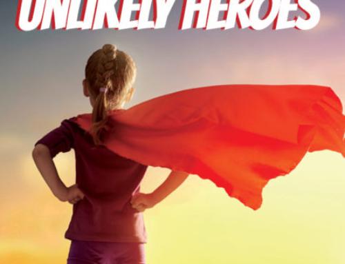 July 15th, 2018: Unlikely Heros-Week 6