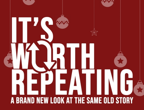 It's Worth Repeating – Christmas Eve