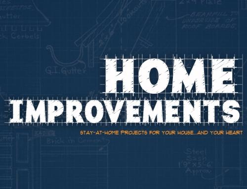 Home Improvements – Wk5